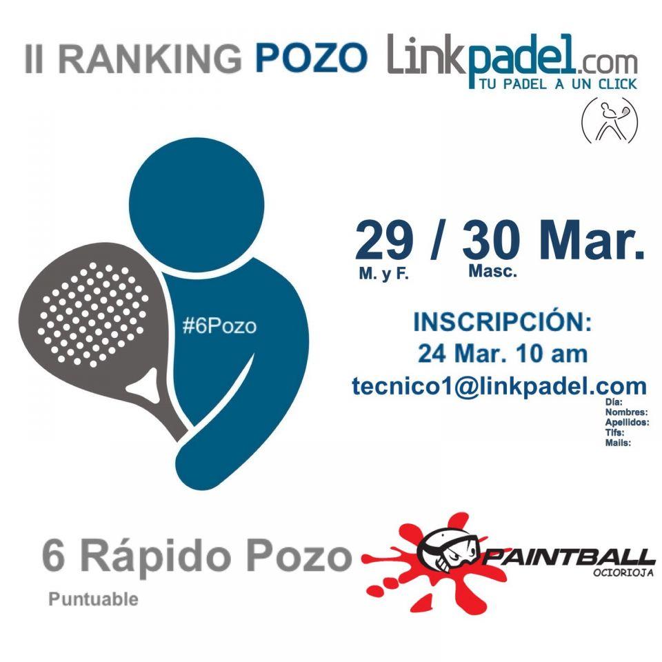 http://www.linkpadel.com/index.php/torneos/213-6pozo-paintball-ociorioja-del-ii-ranking-pozo-linkpadelcom