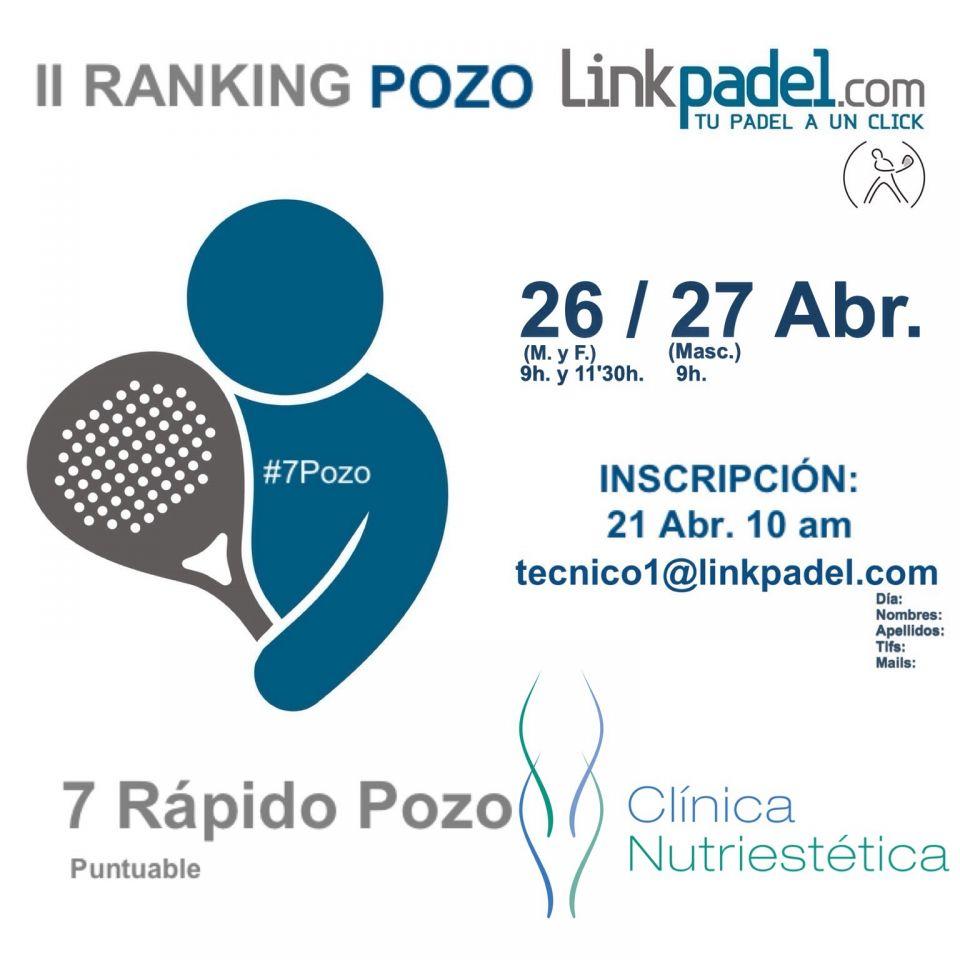 7Pozo CLÍNICA NUTRIESTÉTICA del II RANKING POZO LINKPADEL.COM<br />http://www.linkpadel.com/index.php/torneos/216-7pozo-clinica-nutriestetica-del-ii-ranking-pozo-linkpadelcom<br /><br />Estás a tiempo de participar.<br />No te quedes fuera; pasa un buen rato, practica y compite en el #7Pozo @CNutriestetica