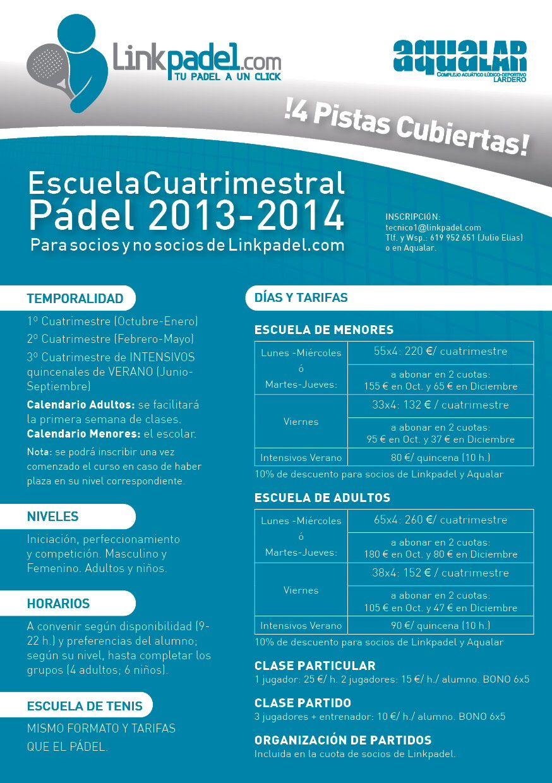 2º Cuatrimestre de la Escuela de Linkpadel.com<br />Iníciate, mejora, compite... <br />Apúntate ahora, disfruta y aprende.
