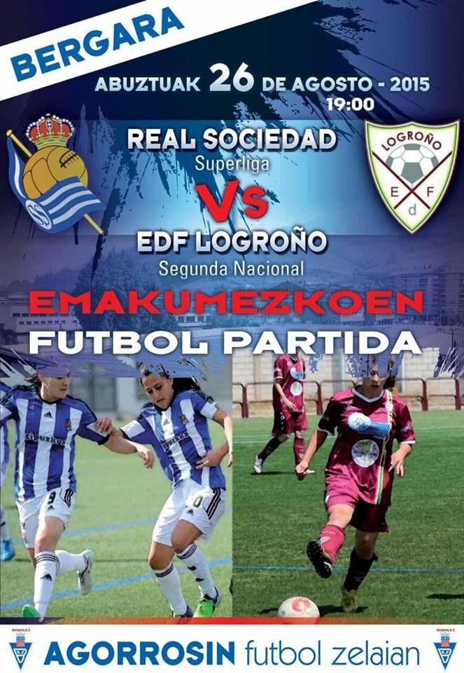 26 agosto 2015 Real Sociedad- EDF Logroño<br />#futfem  @EDFL_oficial