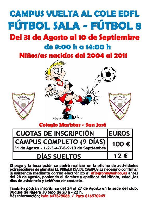 CAMPUS VUELTA AL COLE 31 AGOSTO al 10 SEPTIEMBRE<br /><br />http://www.escuelasdefutbol.es/campus-vuelta-al-cole-31-agosto-al-10-septiembre/